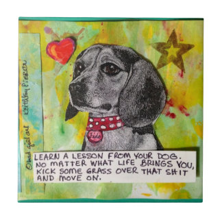 TILE,TRIVET- LEARN A LESSON FROM YOUR DOG. TILE