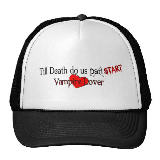 Till Death do us start Trucker Hat