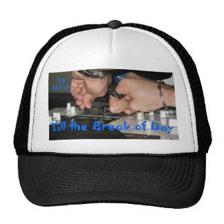 Till the Break of Day Trucker Hat