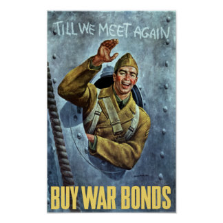 Till We Meet Again -- Buy War Bonds Poster