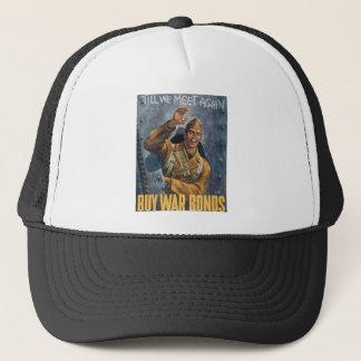 Till We Meet Again - BUY WAR BONDS Trucker Hat