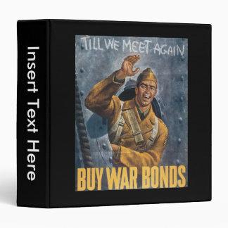 Till We Meet Again World War II 3 Ring Binder