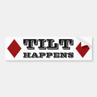 Tilt Happens Bumper Sticker