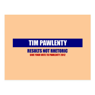Tim Pawlenty Results Not Rhetoric Postcard