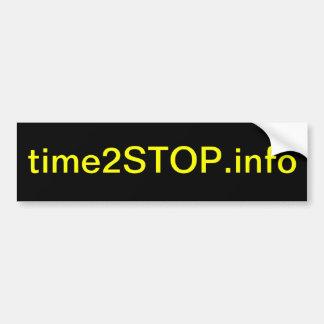 time2STOP.info (bumper sticker) Car Bumper Sticker