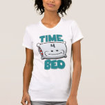 Time 4 BED Shirt