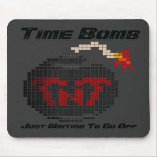 Time Bomb Just Waiting To Go Off Mousepad