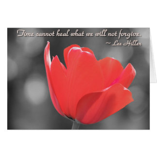Time Cannot Heal what we... Poster Greeting Card