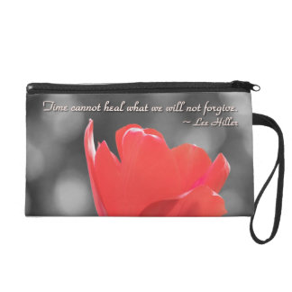 Time Cannot Heal what we... Wristlet