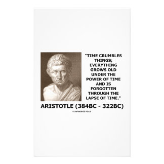 Time Crumbles Things Grows Old Aristotle Quote Stationery