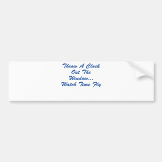 Time Does Fly Bumper Sticker