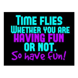 Time Flies - Have Fun! Postcard
