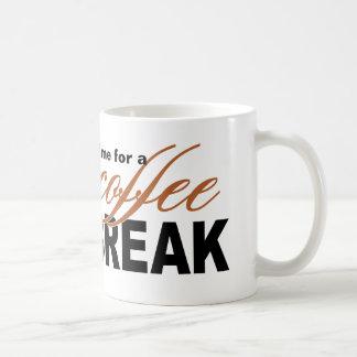 Time for a Coffee Break Coffee Mug