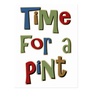 Time For A Pint Postcard