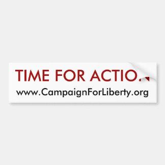 Time For Action bumper sticker! Car Bumper Sticker