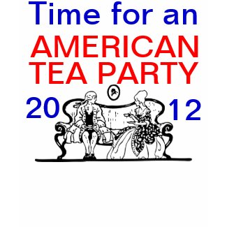 Time for an AMERICAN TEA PARTY shirt