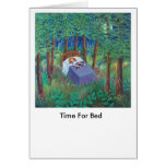 TIME FOR BED GREETING CARD