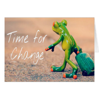 Time for Change Encouragement Card