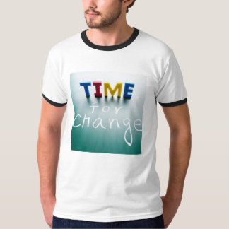 time for change T-Shirt