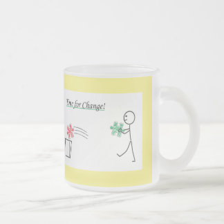 Time for CHANGEs Frosted Glass Coffee Mug
