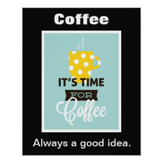 Time for Coffee Poster