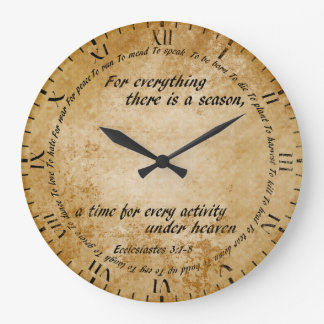 Time For Everything Large Clock