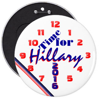 Time for Hillary Buttons