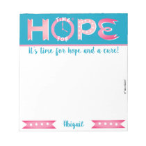 """""""Time for hope"""" personalized notepad"""