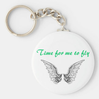 Time for me to fly keychain