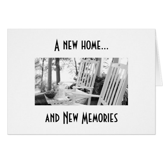 TIME FOR NEW MEMORIES IN YOUR NEW HOME CARD