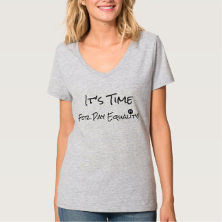 Time for Pay Equality T-Shirt