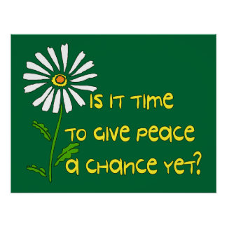 Time For Peace Posters