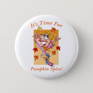 Time for Pumpkin Spice Button