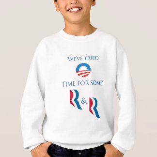 Time for some R and R Sweatshirt