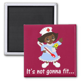 Time for the Nurse to Take Your Temperature 2 Inch Square Magnet