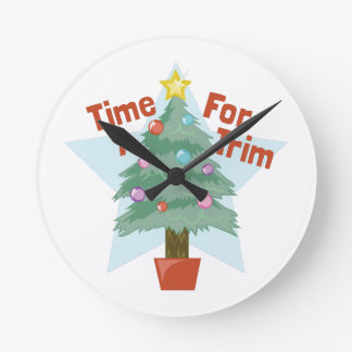 Time For Trim Round Clock