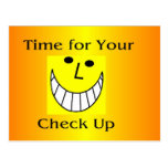 Time for Your Check Up Post Card