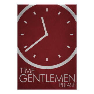 Time Gentlemen, Please! Minimalist Poster