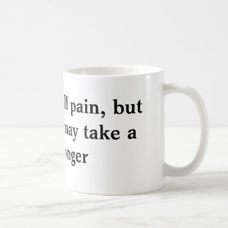 Time heals all pain, coffee mug