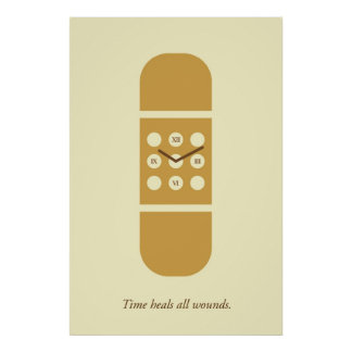 Time heals all wounds poster