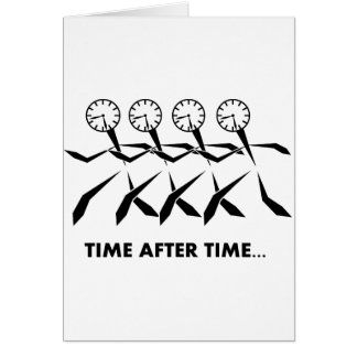 Time Idioms Series - Time after time Card