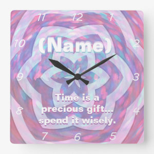 Time is a Precious Gift Square Wallclock