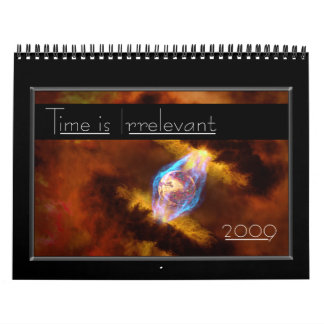 Time is Irrelevant - Customized Calendar