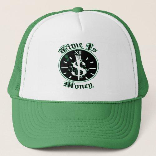 Time Is Money Trucker Hat