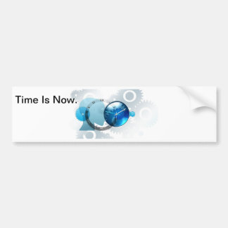 Time Is Now -products. Car Bumper Sticker