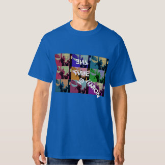 TIME IS NOW T--SHIRTS T-Shirt