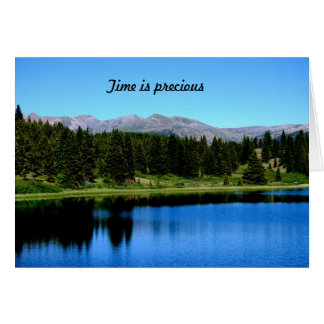 Time is precious greeting card