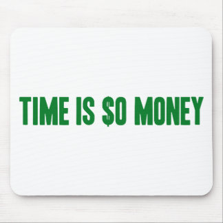 Time Is So Money Mouse Pad