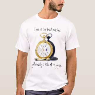 Time Is The Best Teacher Pocket Watch Funny T-Shirt