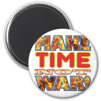 Time Make X 2 Inch Round Magnet
